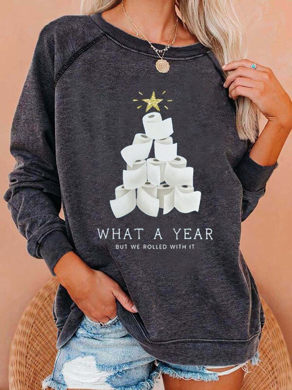 Women's Tissue Christmas Tree What A Year But We Rolled With It Print Sweatshirt