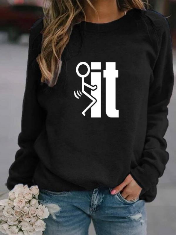 Women's Fk It Printed Long Sleeve Sweatshirt